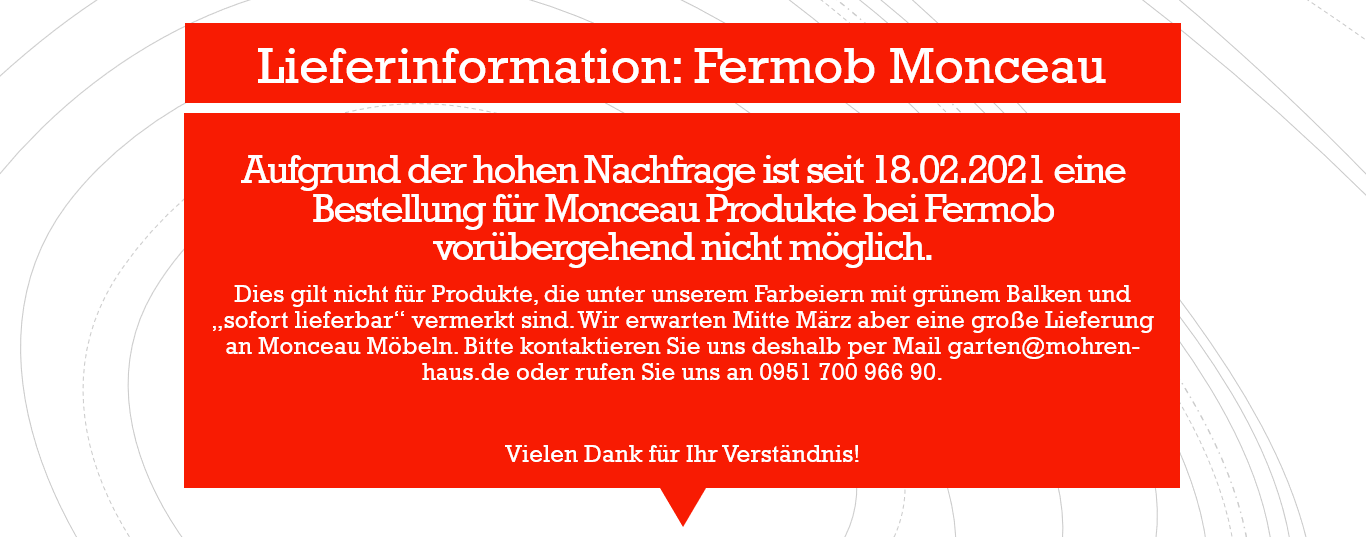 Lieferinformation Fermob Monceau